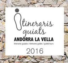 Itineraris guiats per Andorra la Vella